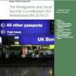 The Immigration and Social Security Co-ordination (EU Withdrawal) Bill 2019-21